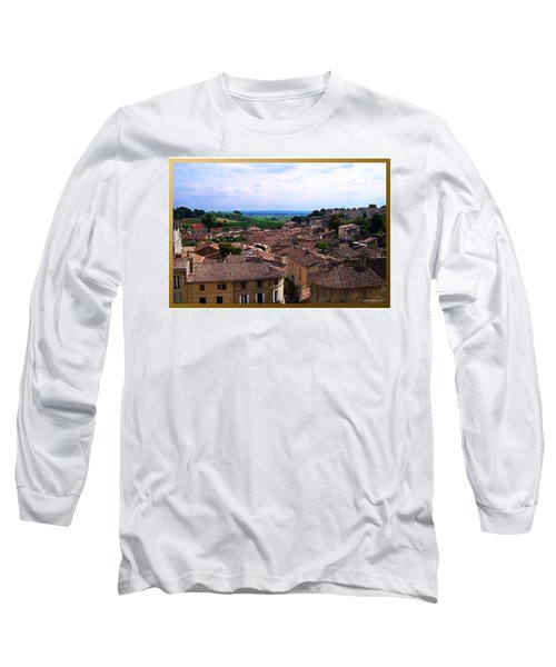 Long Sleeve T-Shirt featuring the photograph St. Emilion View by Joan  Minchak