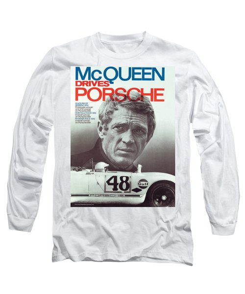Steve Mcqueen Drives Porsche Long Sleeve T-Shirt