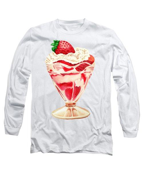 Strawberry And Cream Dessert Long Sleeve T-Shirt