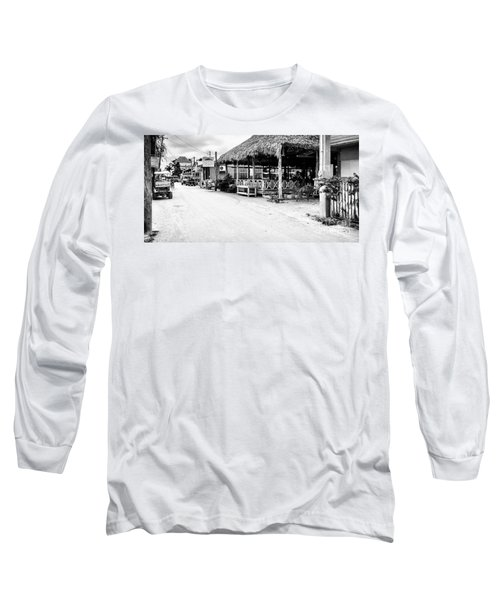 Street Scene On Caye Caulker Long Sleeve T-Shirt by Lawrence Burry