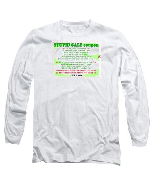 Real Fake News Stupid Sale Ad Long Sleeve T-Shirt