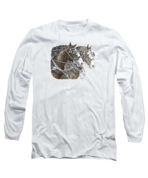 Team Work - Clydesdale Draft Horse Print Color Tinted Long Sleeve T-Shirt