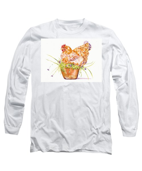 The Broody Hen Long Sleeve T-Shirt