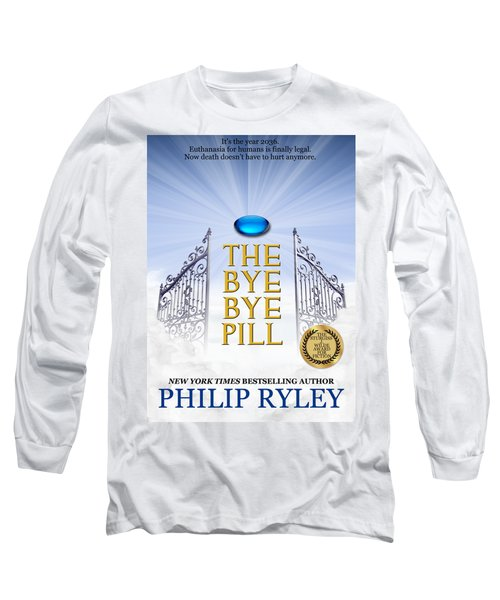 The Bye Bye Pill Book Cover Long Sleeve T-Shirt