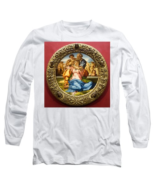 The Holy Family - Doni Tondo - Michelangelo Long Sleeve T-Shirt