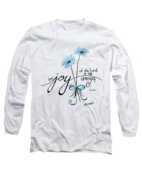 The Joy Of The Lord Outlilne By Jan Marvin Long Sleeve T-Shirt