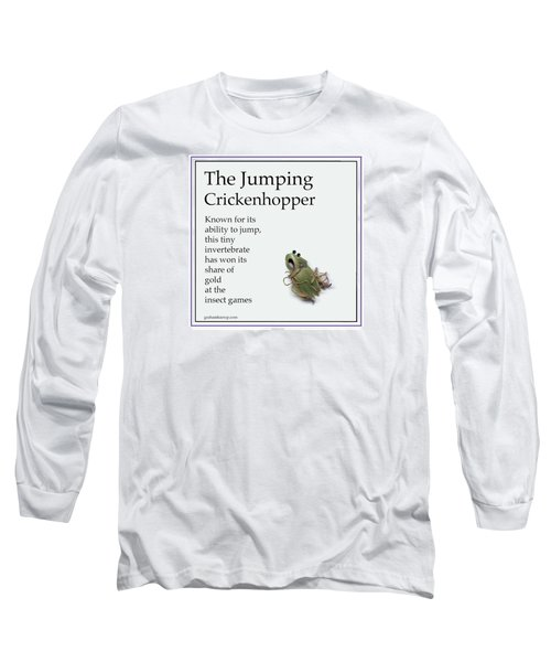 Long Sleeve T-Shirt featuring the digital art The Jumping Crickenhopper by Graham Harrop