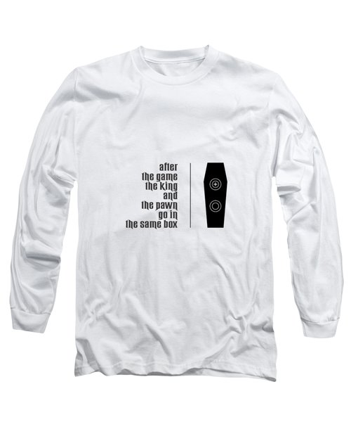 The King And The Pawn Quotes Poster Long Sleeve T-Shirt