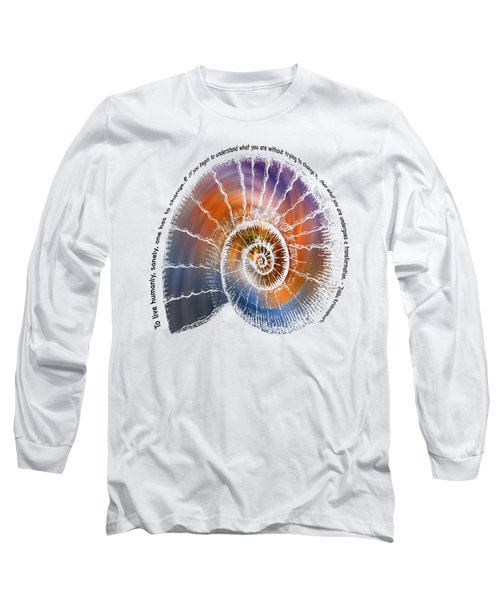 The Nautilus Shell Transparent -  Quote Long Sleeve T-Shirt