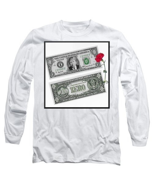 The New Trump Currency Long Sleeve T-Shirt