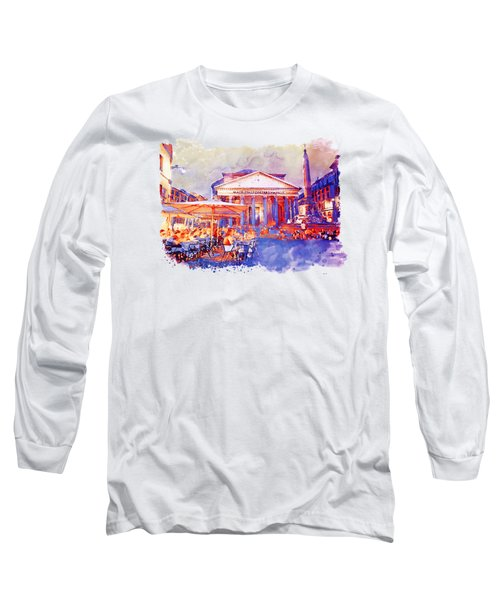 The Pantheon Rome Watercolor Streetscape Long Sleeve T-Shirt by Marian Voicu