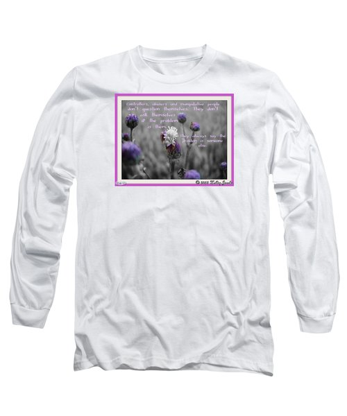 The Problem Is Them Long Sleeve T-Shirt by Holley Jacobs