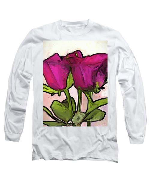 The Roses With The Green Stems And Leaves Long Sleeve T-Shirt