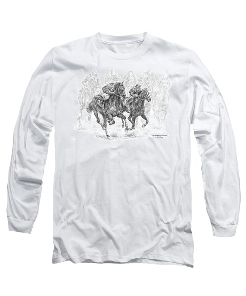 The Thunder Of Hooves - Horse Racing Print Long Sleeve T-Shirt