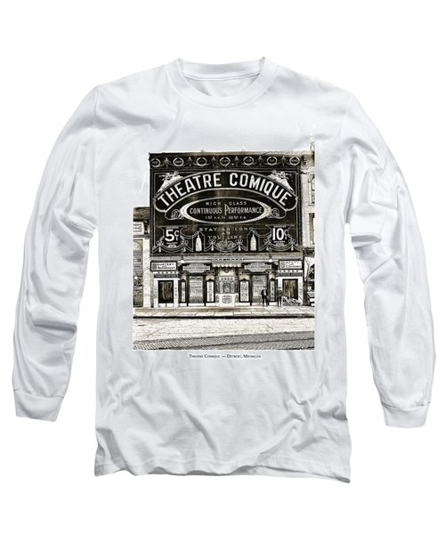 Theatre Comique Long Sleeve T-Shirt