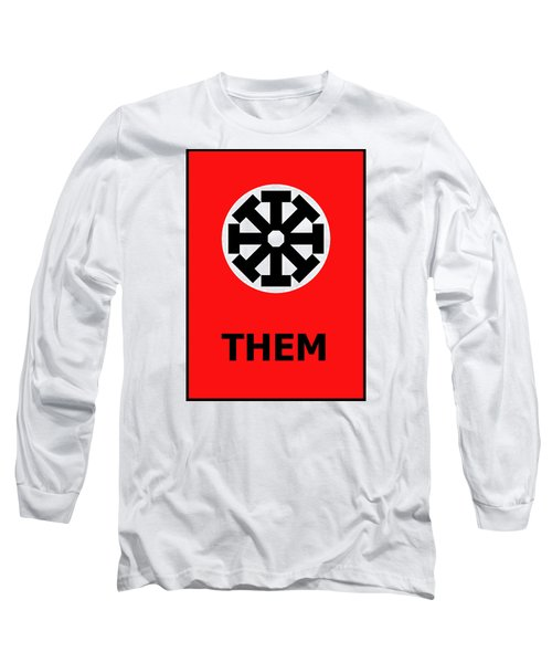 Them Long Sleeve T-Shirt