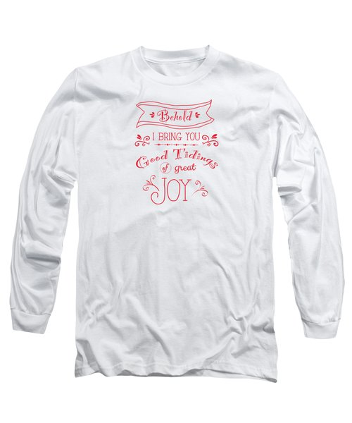 Tidings Of Great Joy Red By Jan Marvin Long Sleeve T-Shirt