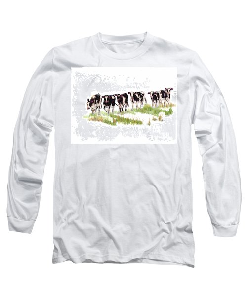 Till The Cows... Long Sleeve T-Shirt