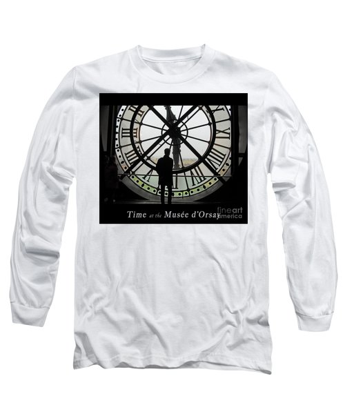 Time At The Musee D'orsay Long Sleeve T-Shirt by Felipe Adan Lerma