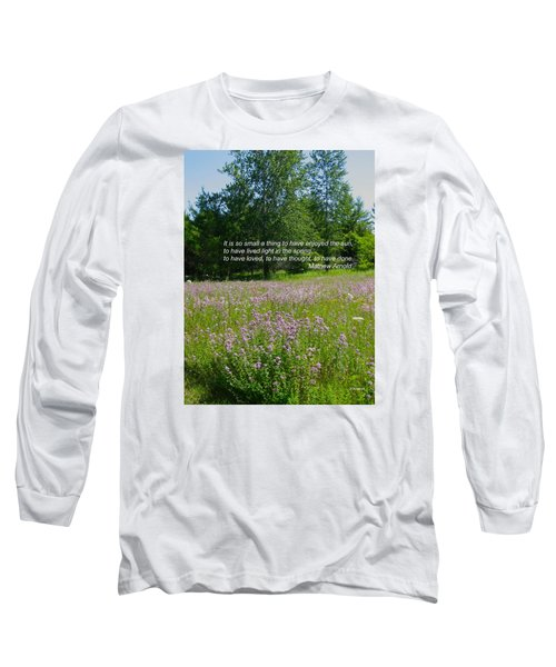 To Live Light In The Spring Long Sleeve T-Shirt