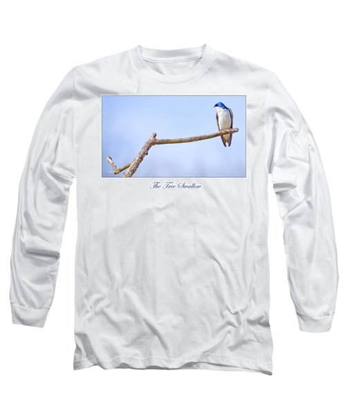 Tree Swallow On Branch Long Sleeve T-Shirt