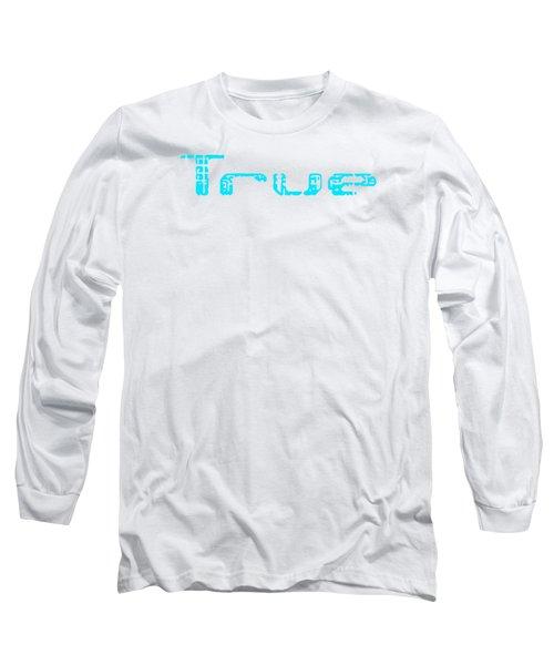 True Three Long Sleeve T-Shirt