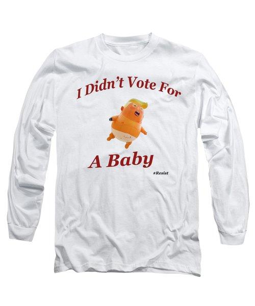 Trump Baby Blimp Long Sleeve T-Shirt