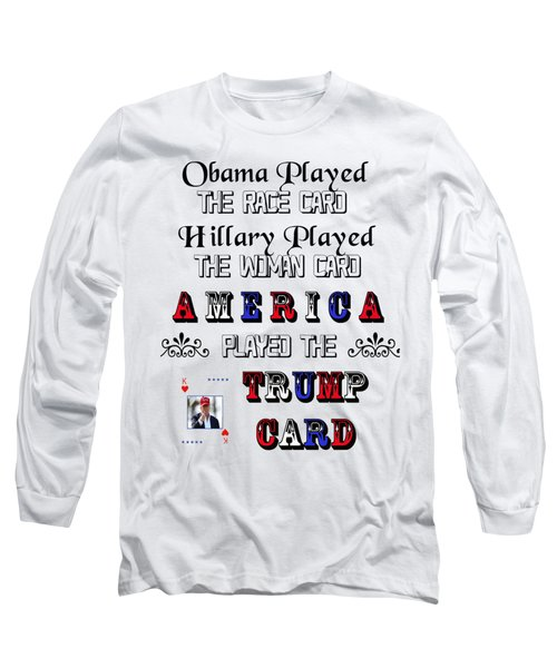 Trump Card Long Sleeve T-Shirt