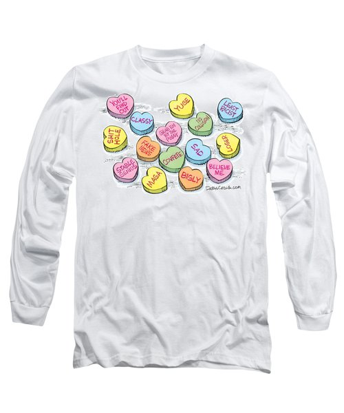 Trump Valentines Candy Uncensored Long Sleeve T-Shirt
