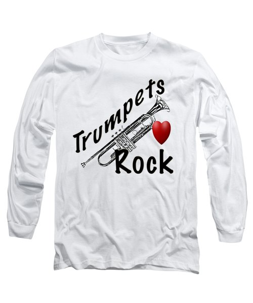 Trumpets Rock Long Sleeve T-Shirt