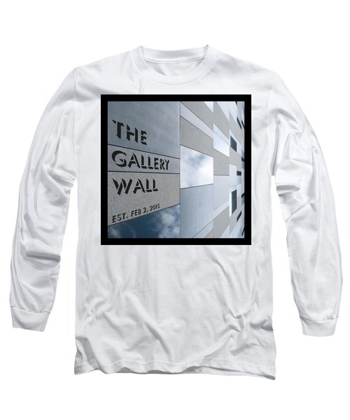Long Sleeve T-Shirt featuring the photograph Up The Wall-the Gallery Wall Logo by Wendy Wilton