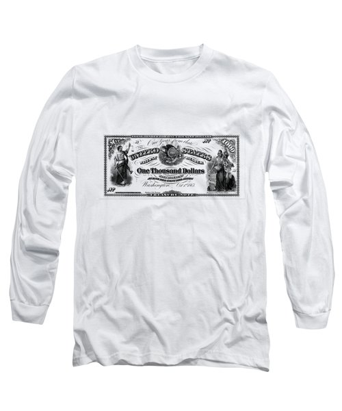 U.s. One Thousand Dollar Bill - 1863 $1000 Usd Treasury Note Long Sleeve T-Shirt