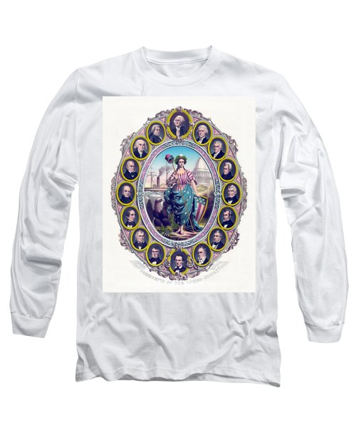Us Presidents And Lady Liberty  Long Sleeve T-Shirt