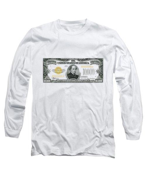 U.s. Ten Thousand Dollar Bill - 1934 $10000 Usd Treasury Note Long Sleeve T-Shirt