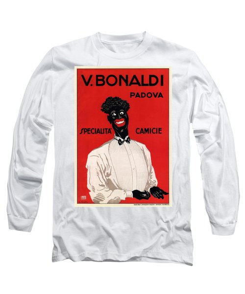 V Bonaldi, Padova - Specialita Camicie - Vintage Italian Fashion Advertising Poster Long Sleeve T-Shirt