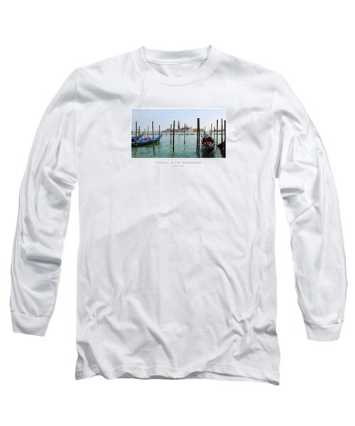 Venetia - At The Waterfront Long Sleeve T-Shirt