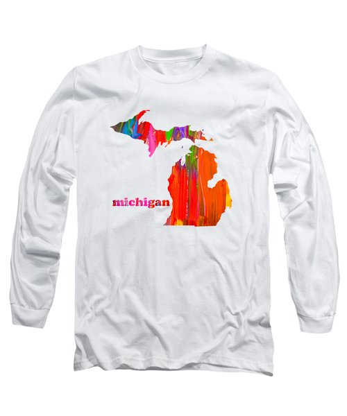 Vibrant Colorful Michigan State Map Painting Long Sleeve T-Shirt by Design Turnpike