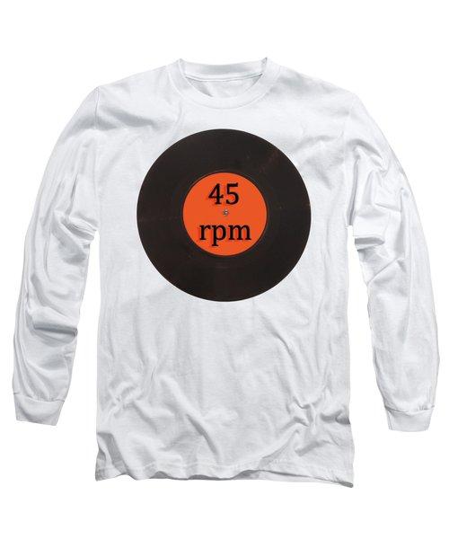 Vinyl Record Vintage 45 Rpm Single Long Sleeve T-Shirt