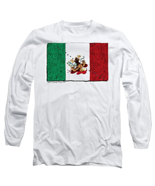 Violence In Mexico Long Sleeve T-Shirt