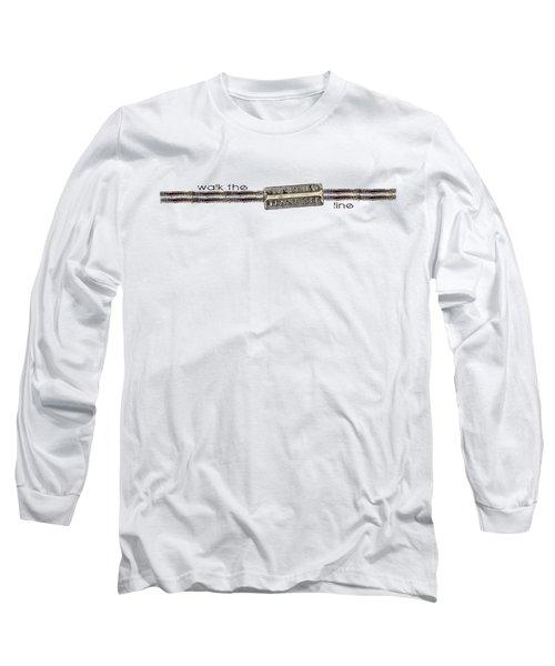 Walk The Line Long Sleeve T-Shirt