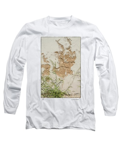Wall Long Sleeve T-Shirt by R Thomas Berner