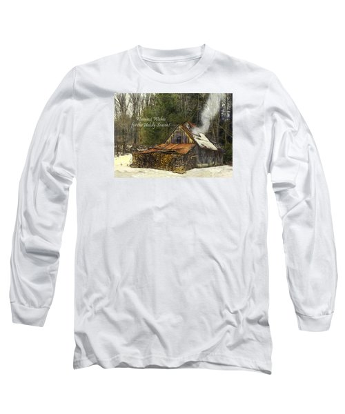 Long Sleeve T-Shirt featuring the photograph Warmest Wishes For The Holiday Season Greeting Card by Betty Denise