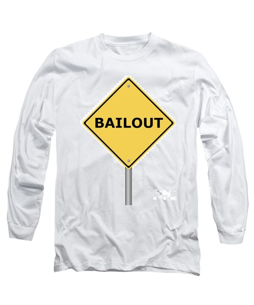 Warning Sign Bailout Long Sleeve T-Shirt