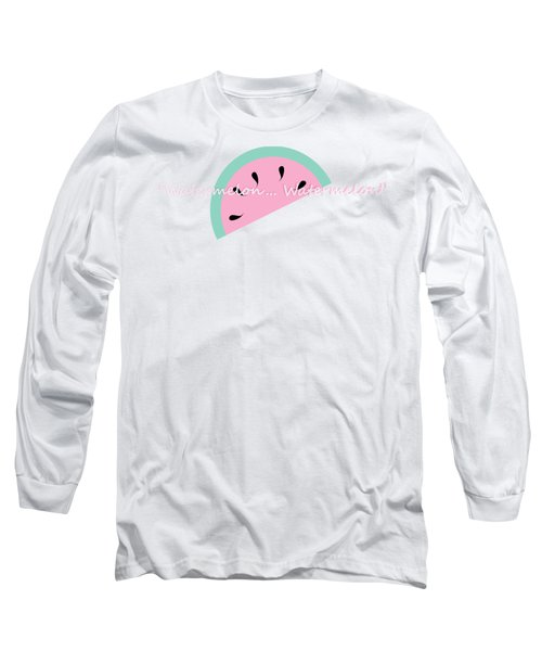 Watermelon Long Sleeve T-Shirt by Tshepo Ralehoko