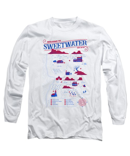 Welcome To Sweetwater Long Sleeve T-Shirt