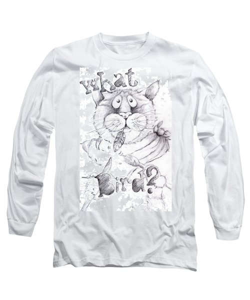 Long Sleeve T-Shirt featuring the drawing What Bird  by Mary-Lee Sanders
