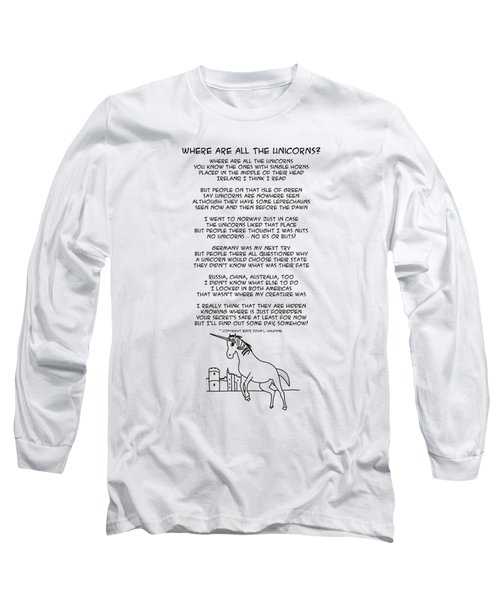 Where Are All The Unicorns Long Sleeve T-Shirt
