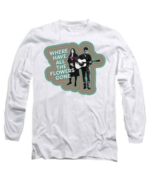 Where Have All The Flowers Gone Long Sleeve T-Shirt by David Richardson