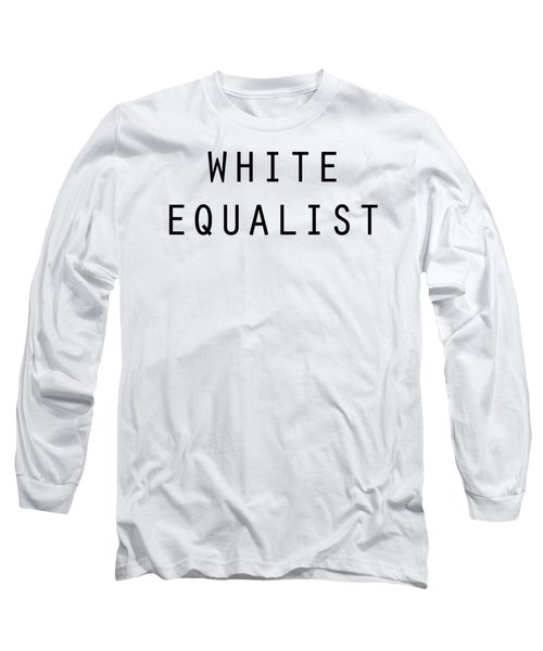 White Equalist Long Sleeve T-Shirt