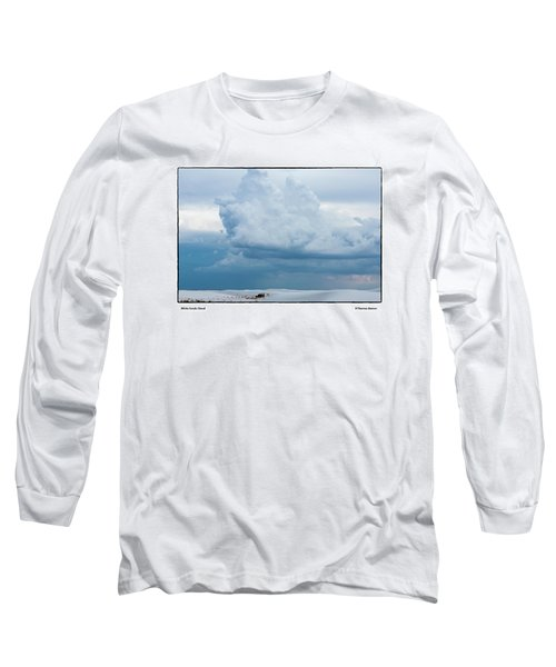 White Sands Cloud Long Sleeve T-Shirt by R Thomas Berner